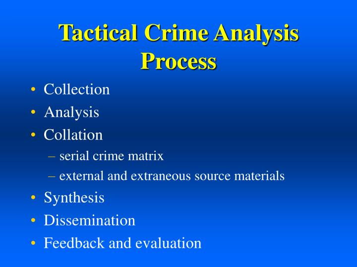 Tactical Crime Analysis Process