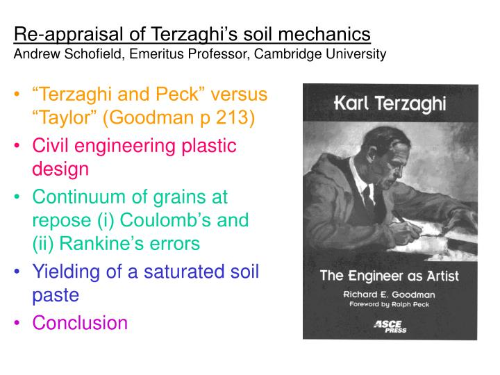re appraisal of terzaghi s soil mechanics andrew schofield emeritus professor cambridge university n.