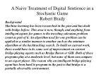 a naive treatment of digital sentience in a stochastic game robert brady1