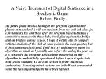 a naive treatment of digital sentience in a stochastic game robert brady5