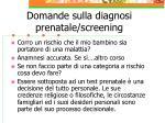 domande sulla diagnosi prenatale screening1