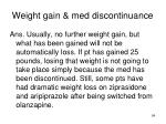 weight gain med discontinuance1