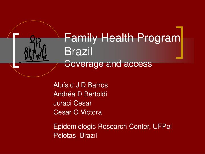 family health program brazil coverage and access n.