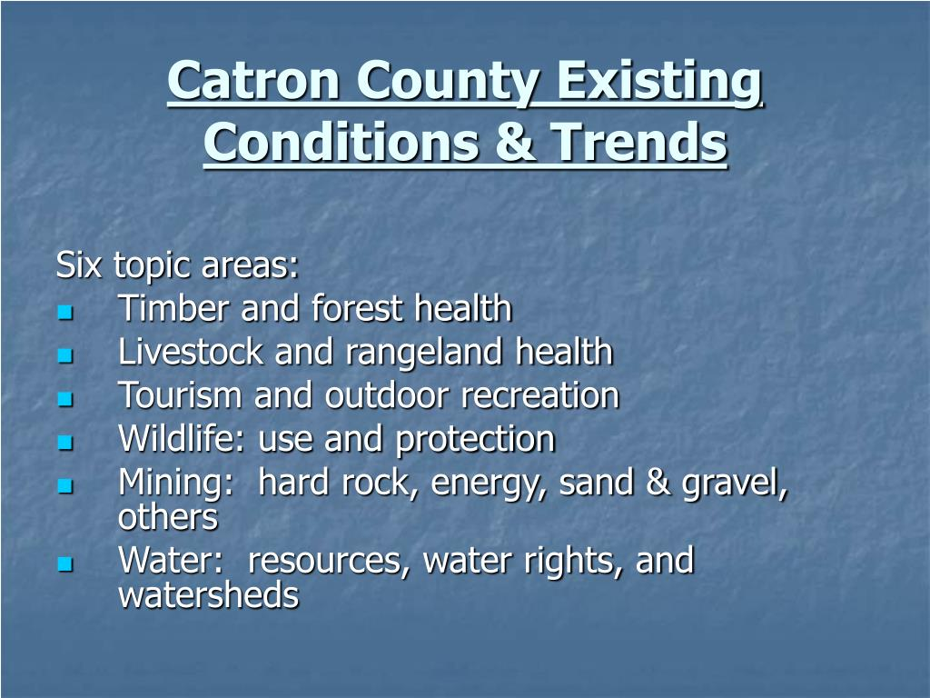 Catron County Existing Conditions & Trends