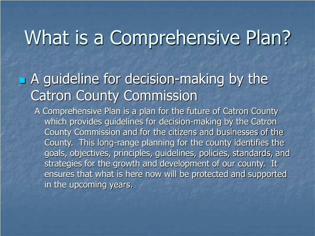 What is a Comprehensive Plan?