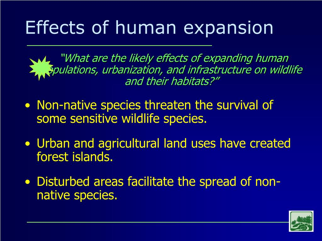 Effects of human expansion