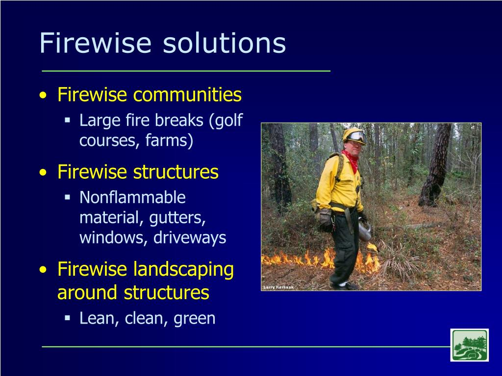 Firewise solutions