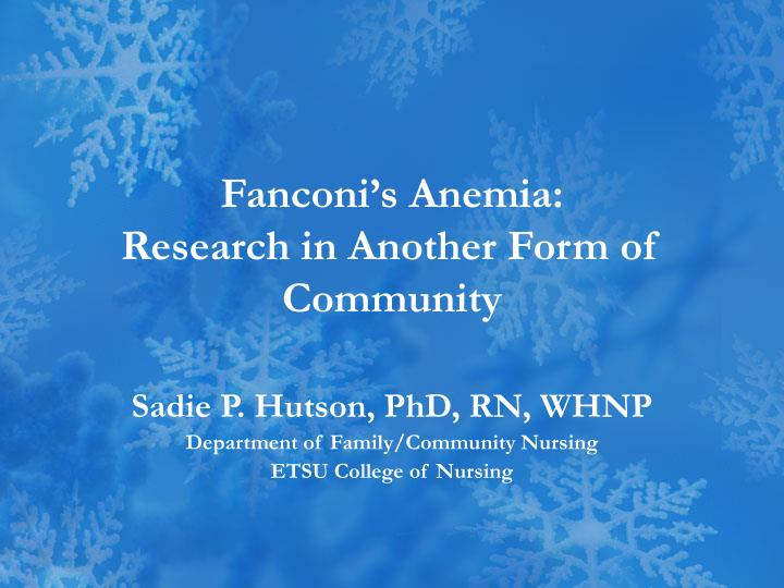 fanconi s anemia research in another form of community n.