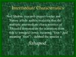 intermediate characteristics