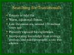 searching for transitionals