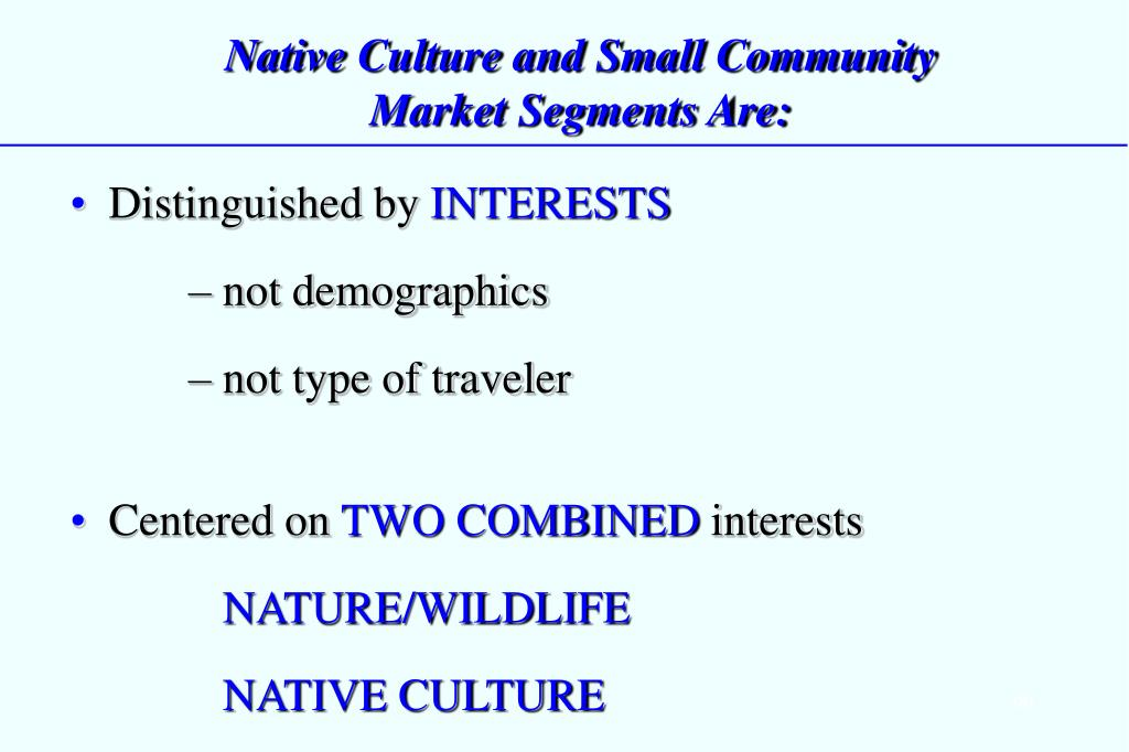 Native Culture and Small Community