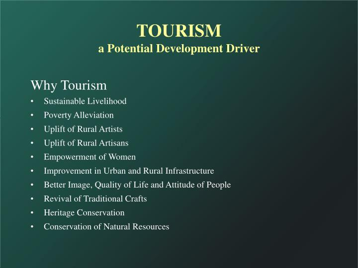 Tourism a potential development driver