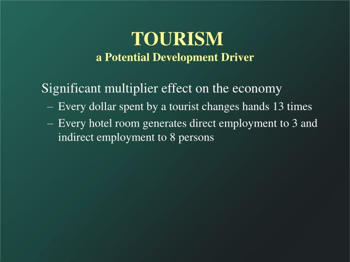 Tourism a potential development driver3