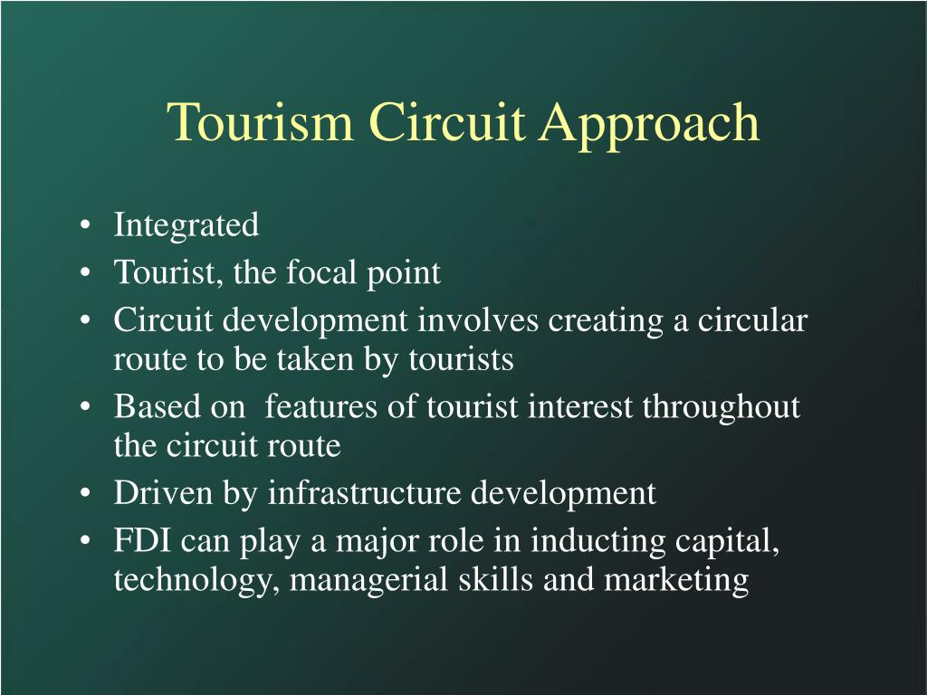 Tourism Circuit Approach