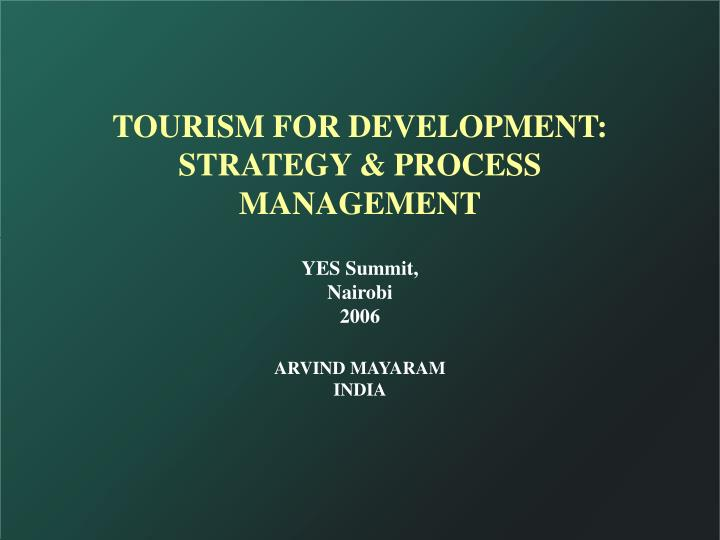 Tourism for development strategy process management