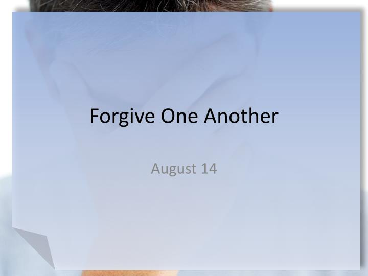 forgive one another n.