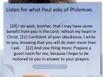 listen for what paul asks of philemon1