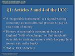 1 articles 3 and 4 of the ucc