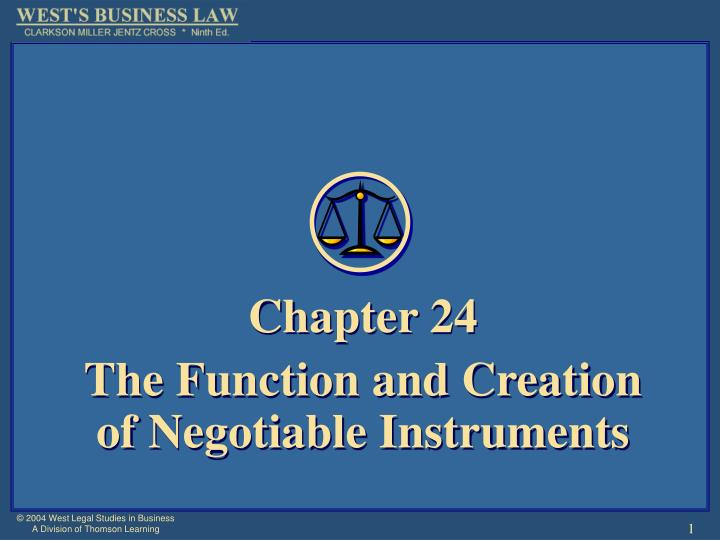 chapter 24 the function and creation of negotiable instruments n.