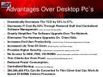 advantages over desktop pc s