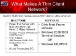 what makes a thin client network