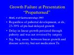 growth failure at presentation prepatterned