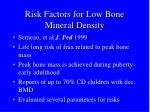 risk factors for low bone mineral density