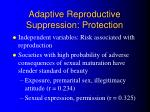 adaptive reproductive suppression protection