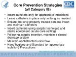 core prevention strategies all category ib