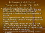 archaeological historic preservation act ahpa 1974