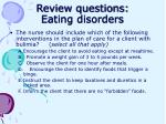 review questions eating disorders