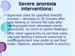 severe anorexia interventions