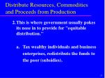 distribute resources commodities and proceeds from production2