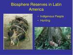 biosphere reserves in latin america