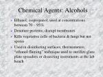 chemical agents alcohols