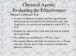 chemical agents evaluating the effectiveness