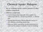 chemical agents halogens