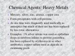 chemical agents heavy metals