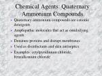 chemical agents quaternary ammonium compounds