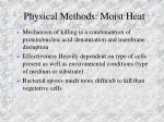 physical methods moist heat