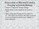 preservation of microbial cultures freezing in growth medium