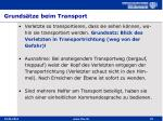 grunds tze beim transport
