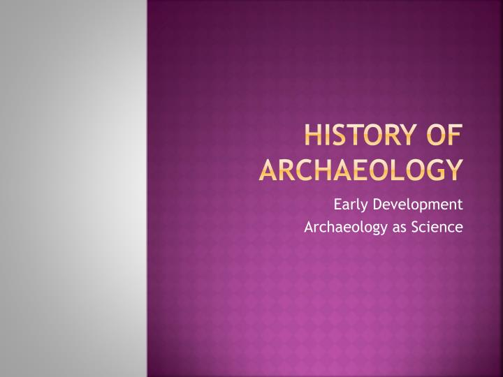 history of archaeology n.