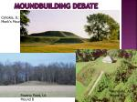 moundbuilding debate