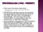 processualism 1960 present