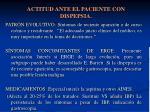 actitud ante el paciente con dispepsia5