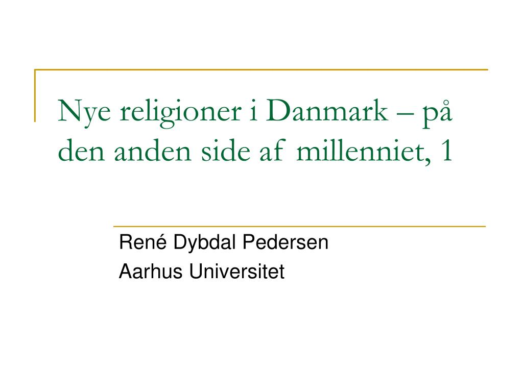nye religioner i danmark p den anden side af millenniet 1 l.