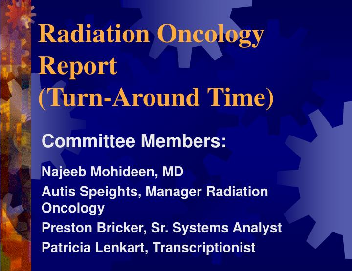 radiation oncology report turn around time n.