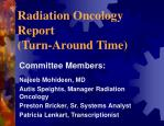 radiation oncology report turn around time