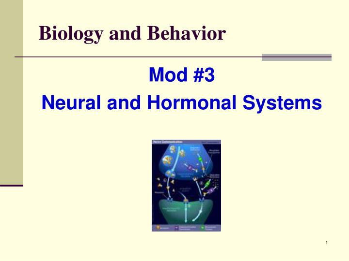 biology and behavior n.